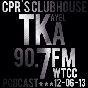 CPR's Clubhouse featuring TKA/k7