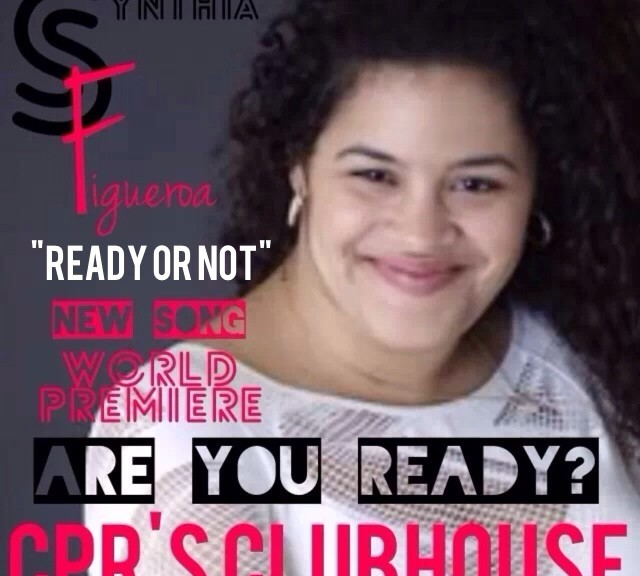 "CPR's Clubhouse  (01-31-14) SYNTHIA FIGUEROA  ""READY OR NOT"" produced by  Willie Valentin"