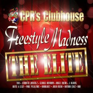 """CPR's Clubhouse """"Freestyle Madness - The Elite"""" CD"""