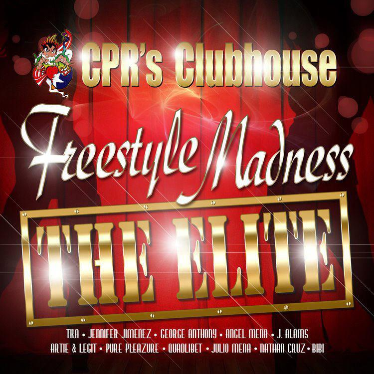 "CPR's Clubhouse ""Freestyle Madness - The Elite"" CD"