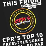 CPR's Top 10 Freestyle Songs of 2021… So Far!